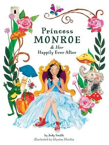 Princess Monroe & Her Happily Ever After